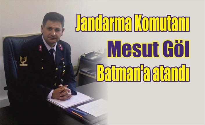 Jandarma Komutanı Mesut Göl, Batman'a atandı