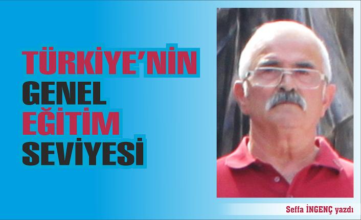 Türkiye'nin genel eğitim seviyesi