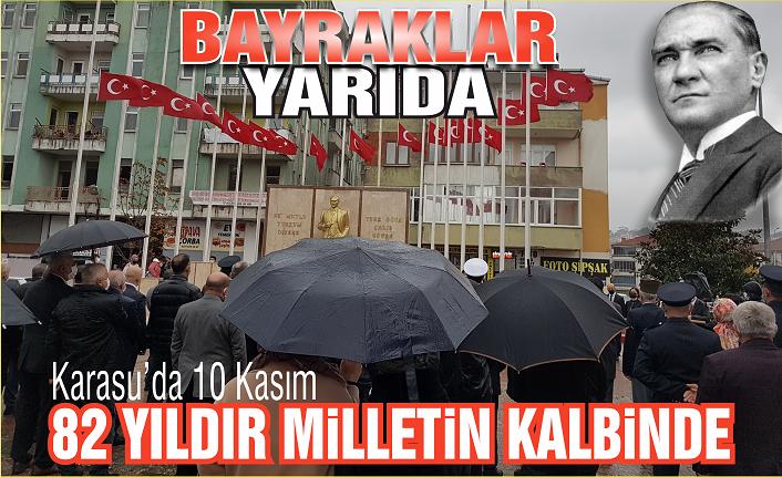 Karasu'da 10 Kasım: Büyük Önder Atatürk'ü anıyoruz