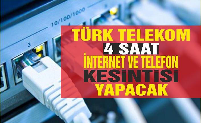 Telefon ve internet kesintisi olacak