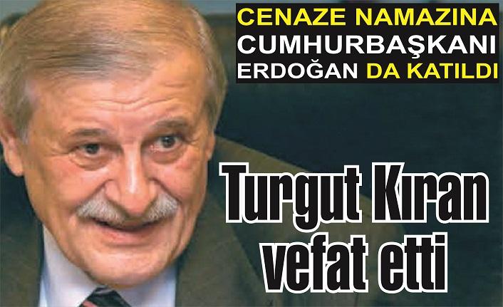 Denizcilik sektörünün duayenlerinden… Turgut Kıran vefat etti
