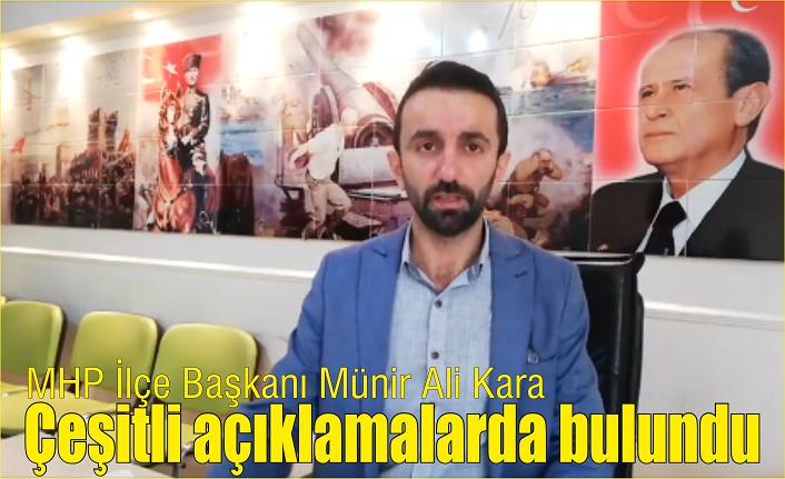 MHP'li başkan çeşitli açıklamalarda bulundu