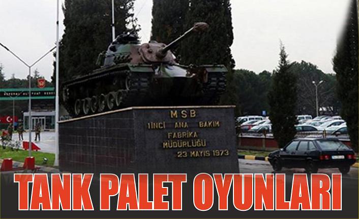 Sayıştay raporu, Tank Palet Fabrikası'nın özelleştirme olduğunu ortaya koydu: Tank Palet oyunları