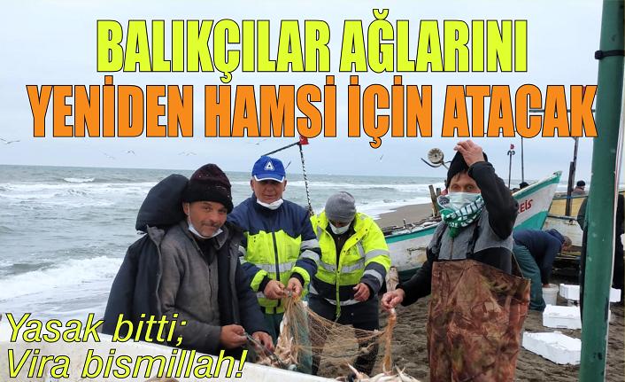 Balıkçılar ağlarını yeniden hamsi için atabilecek