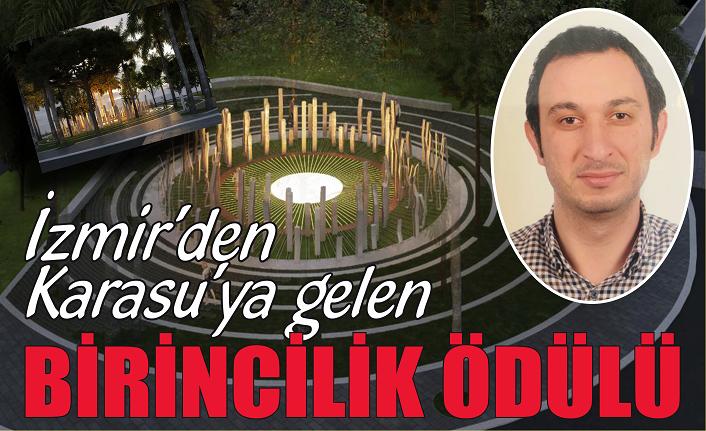İzmir'den Karasu'ya gelen: Birincilik ödülü