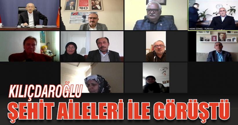 Kılıçdaroğlu şehit aileleri ile görüştü