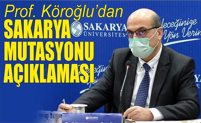 SAÜ Tıp Fakültesi profesöründen Sakarya mutasyonu açıklaması