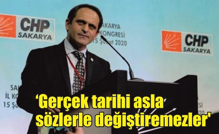 CHP İl Başkanı Keleş: 'Gerçek tarihi asla sözlerle değiştiremezler'