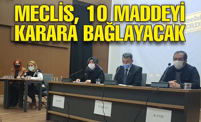 Meclis 10 maddelik gündemle toplanacak