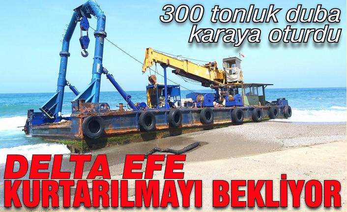 300 tonluk duba ''Delta Efe'' Karasu'da karaya oturdu