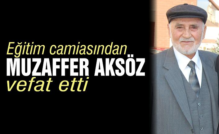 Muzaffer Aksöz vefat etti