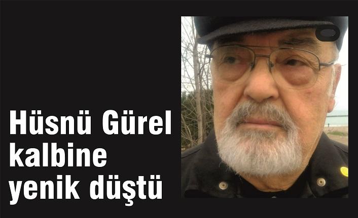 Hüsnü Gürel vefat etti
