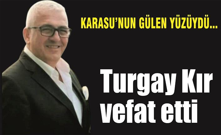 Turgay Kır kansere yenik düştü