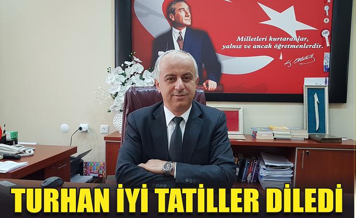 Turhan ''İyi tatiller'' dedi