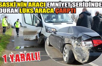 SASKİ'ye ait kamyonet emniyet şeridindeki araca arkadan çarptı