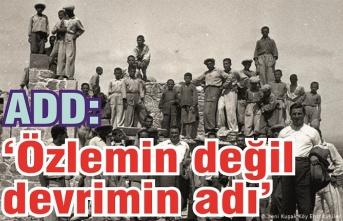 Köy Enstitüleri özlemin değil devrimin adıdır