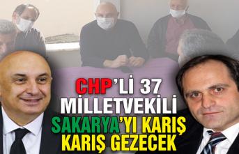 CHP Milletvekilleri Sakarya'yı karış karış gezecekler