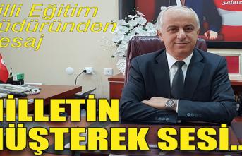 İlçe Milli Eğitim Müdürü Çetin Turhan'ın mesajı...