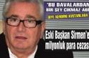 Eski Başkan Sirmen'e milyonluk tazminat cezası