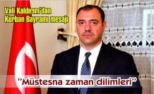 VALİ KALDIRIM'DAN KURBAN BAYRAMI MESAJI