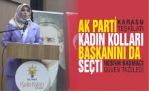 Ak Parti, Kadın Kolları Başkanını da seçti
