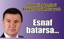 Sezai Matur Yazdı: 'Esnaf batarsa'