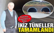 İkiz tüneller tamamlandı!