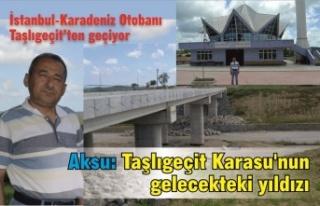 Veysel Aksu: Taşlıgeçit Karasu'nun gelecekteki...