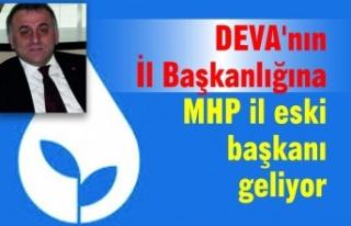 DEVA'nın İl Başkanlığına MHP il eski başkanı...