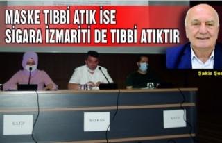 MASKE TIBBİ ATIK İSE SİGARA İZMARİTİ DE TIBBİ...
