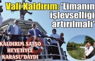 Vali Kaldırım: 'Limanın işlevselliği artırılmalı'