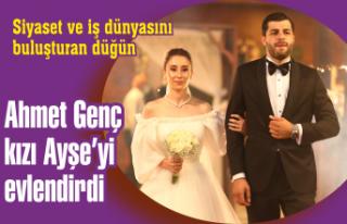 Ahmet Genç kızı Ayşe'yi evlendirdi