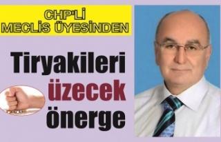 CHP'li meclis üyesinden tiryakileri üzecek...