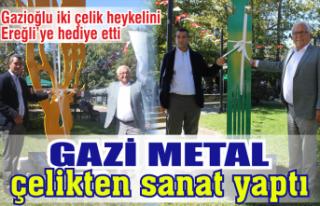 Gazi Metal çelikten sanat yaptı