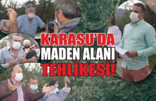 Karasu'da maden alanı tehlikesi!
