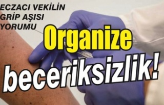 Eczacı vekilin grip aşısı yorumu: 'Organize...
