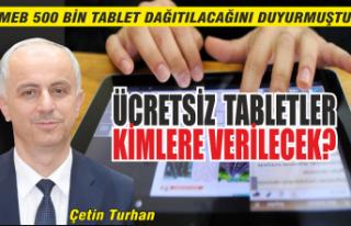 Ücretsiz Tablet Kimlere Verilecek?