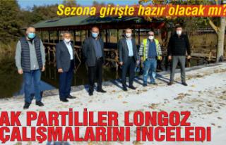 AK Partililer Longozu inceledi: Sezona hazır olacak...