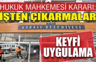 Karasu Belediyesi'nin çalışanları işten...