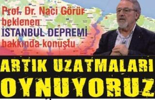 Prof. Dr. Naci Görür'den İstanbul depremi açıklaması:...