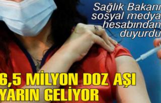 Sağlık Bakanı: 6.5 milyon doz aşı pazartesi sabahı...