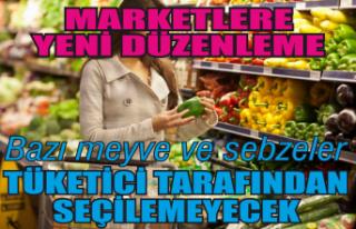 Marketlerde o meyve ve sebzeler seçilemeyecek
