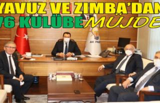 Yavuz ve Zımba'dan 76 kulübe müjde...
