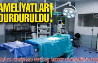 Acil olmayan ameliyatlar durduruldu!