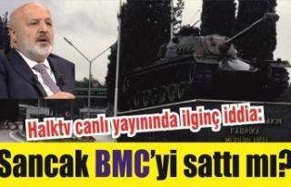 Ethem Sancak BMC'yi sattı mı?