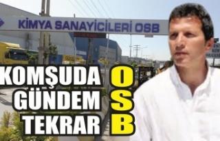Komşunun gündemi yine OSB