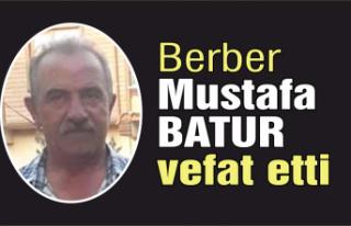 Mustafa Batur vefat etti