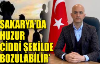 Serbes: Sakarya'nın huzuru mültecilerle ilgili...