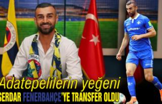 Adatepelilerin yeğeni Serdar Fenerbahçe'ye...