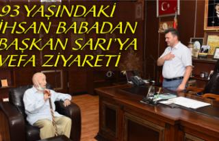 93 Yaşındaki İhsan Babadan, Başkan Sarı'ya...